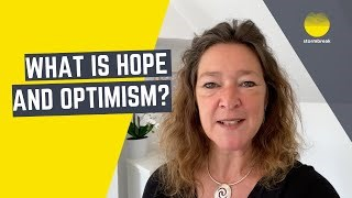 What is hope and optimism